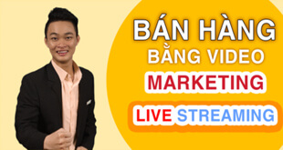 khoa-hoc-ban-hang-bang-video-marketing-va-livestream